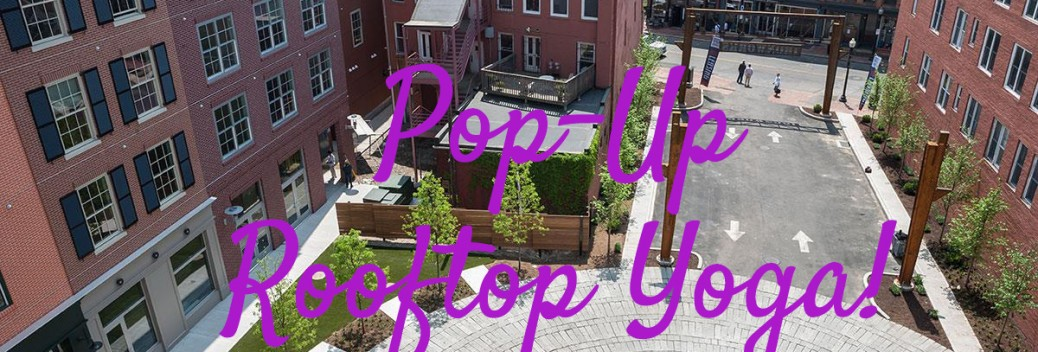 Pop Up Rooftop Yoga at Ironworks in South Norwalk